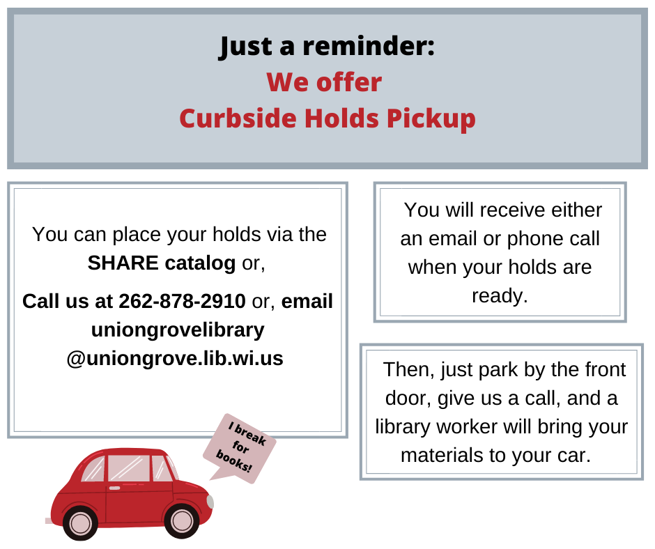 We Offer Curbside Holds Pickup